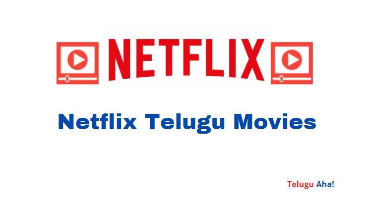 Netflix Telugu Movies 2021