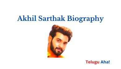Akhil Sarthak Biography