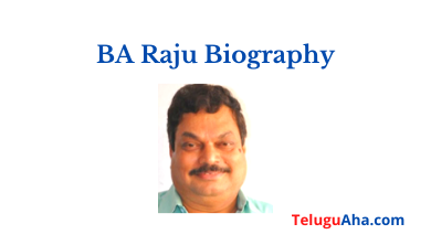 BA Raju Biography Wiki