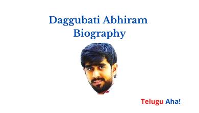 Daggubati Abhiram Biography