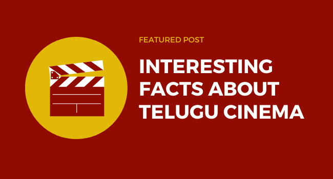 Interesting facts about Telugu Cinema