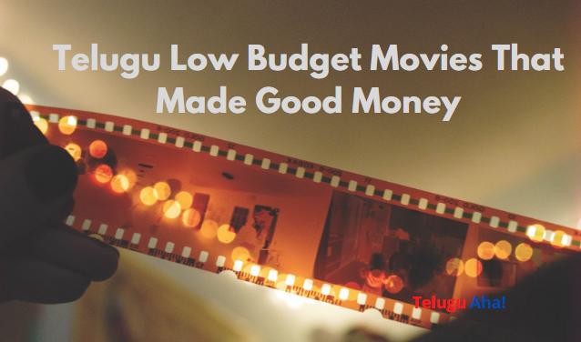 Telugu Low Budget Movies That Made Good Money
