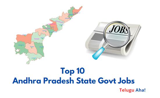 Top 10 Andhra Pradesh State Govt Jobs