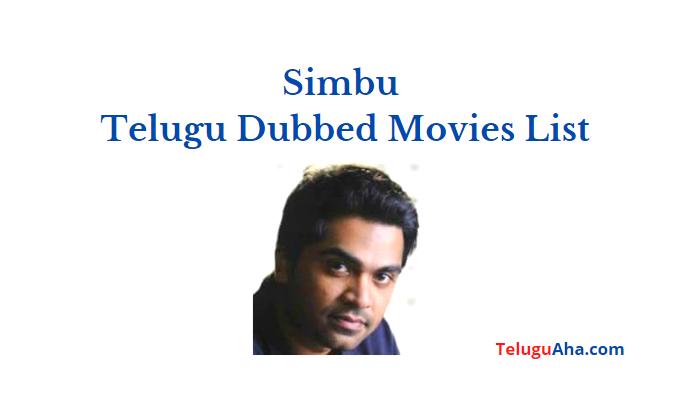 simbu telugu dubbed movies list