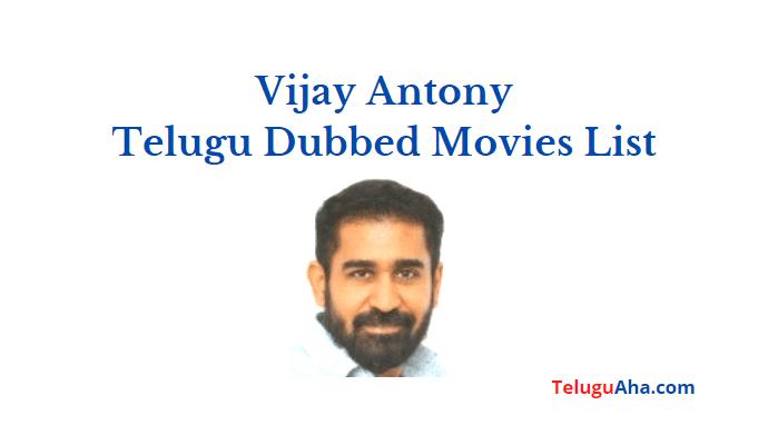 vijay antony telugu dubbed movies list