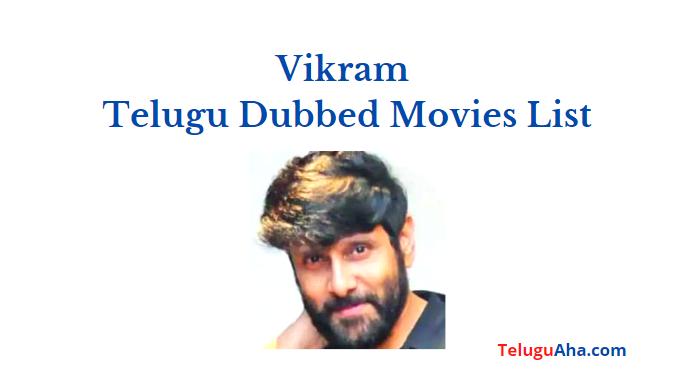vikram telugu dubbed movies list