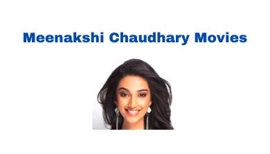 Meenakshi Chaudhary Movies List