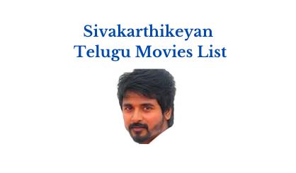 sivakarthikeyan telugu movies list