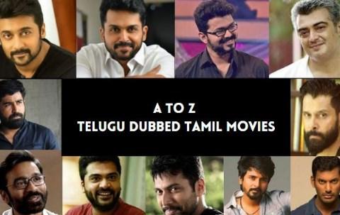 Tamil To Telugu Dubbed Movies List